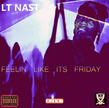 LT Nast - Feelin Like Its Friday Cover Artwork