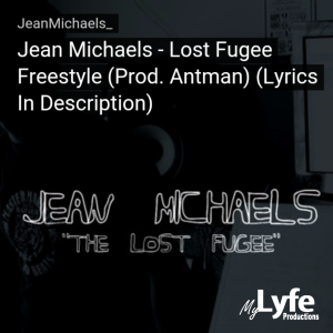 Jean Michaels - Lost Fugee Freestyle